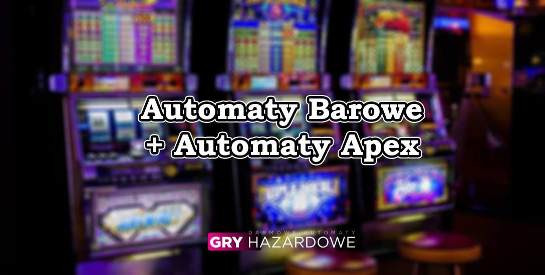 Darmowe gry – automaty barowe i automaty Apex