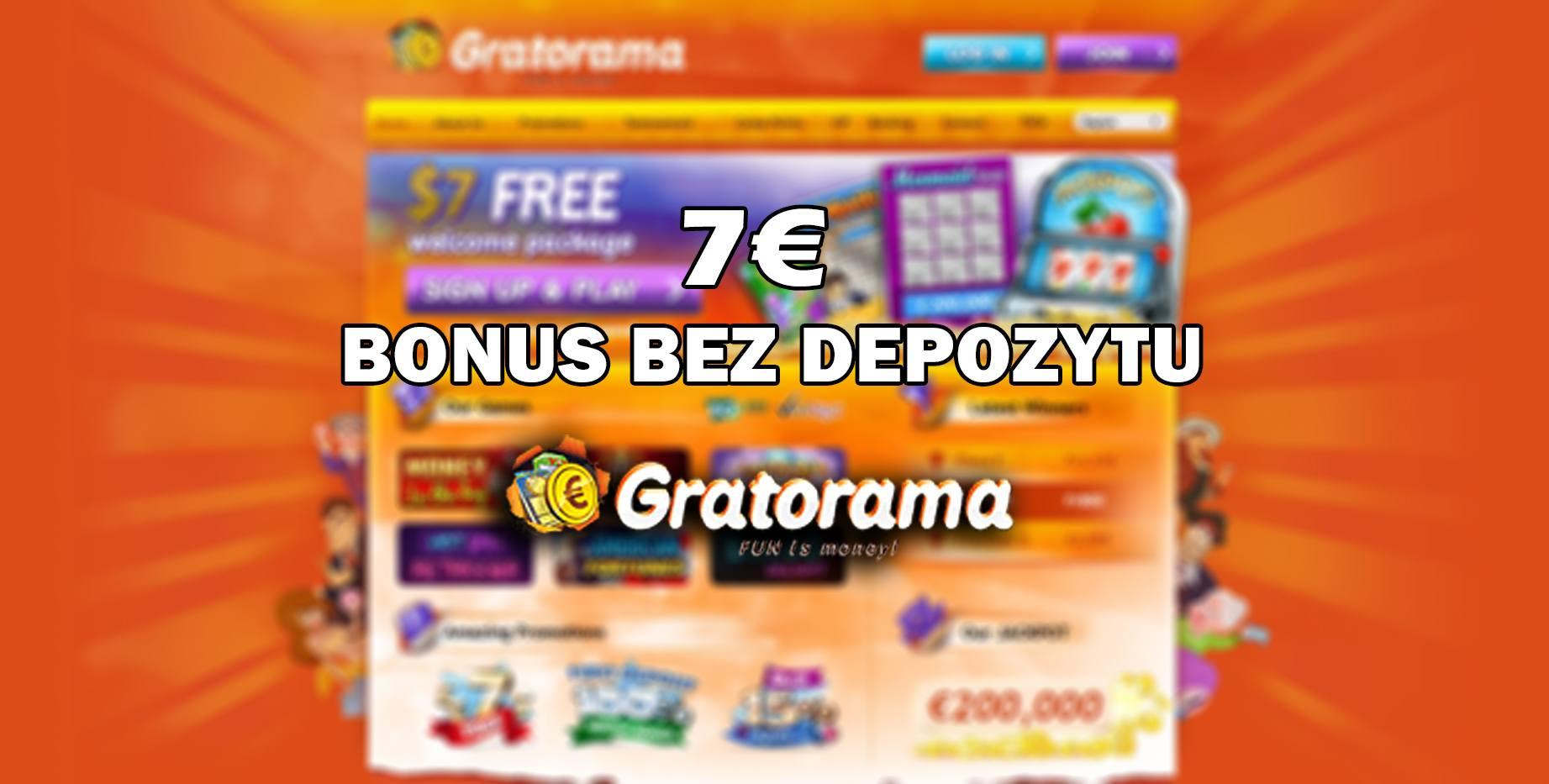Bonus bez depozytu w kasynie Gratorama – 7 EUR bonusowych pieniędzy!