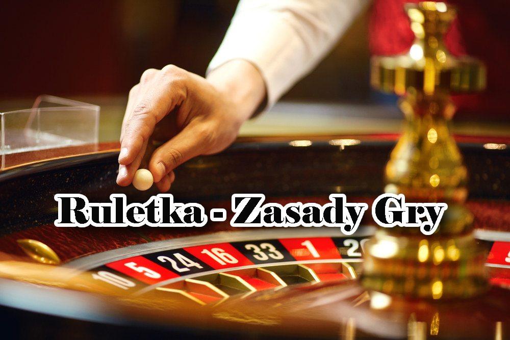 Ruletka zasady gry – jak grać w ruletkę żeby wygrać?